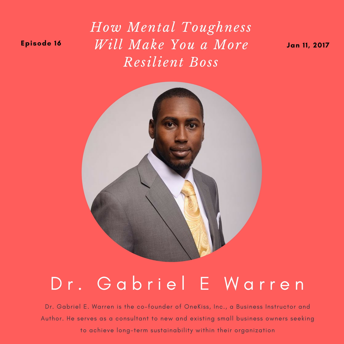[Ep. 16] How Mental Toughness Will Make You a More Resilient Boss
