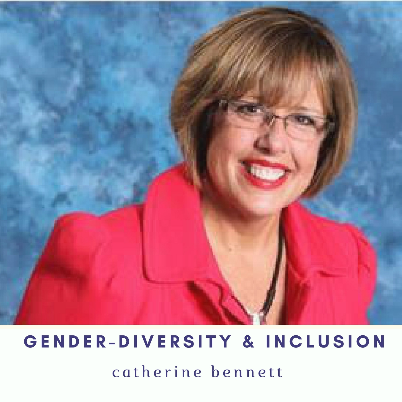 [Ep 48] Talent Management's Role on Gender Diversity and Why Women Leaders Matter